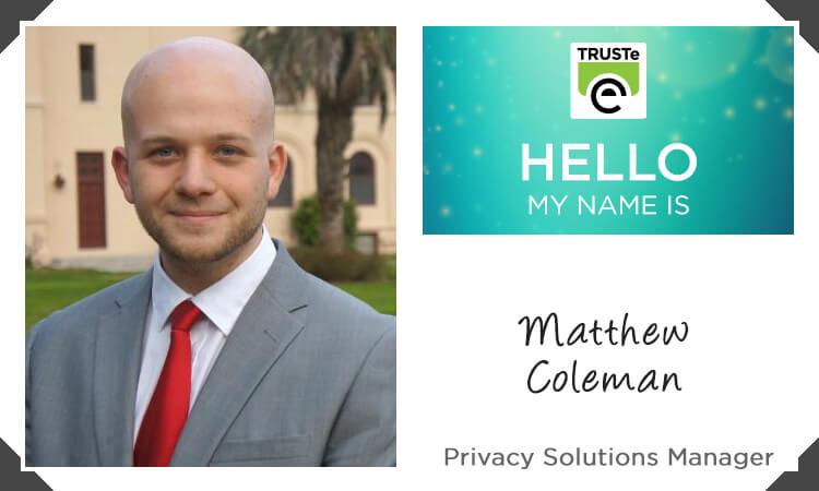 Meet TRUSTE_Matthew
